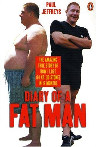 The Diary of a Fat Man by Paul Jeffreys