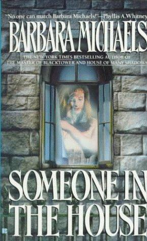 Someone in the House by Barbara Michaels