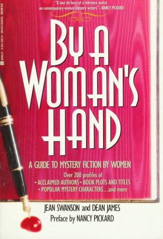 By a woman's hand by Swanson, Jean