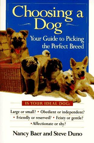 Choosing a dog by Nancy Baer