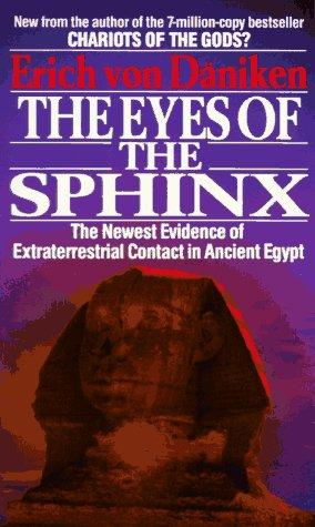 The eyes of the Sphinx by Erich von Däniken