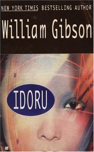 Idoru by William Gibson (unspecified)