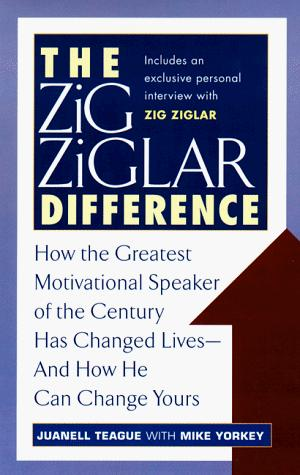 The Zig Ziglar difference by Juanell Teague