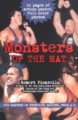 Monsters of the Mat by Robert Picarello