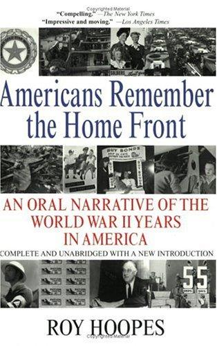 Americans Remember the Home Front by Roy Hoopes