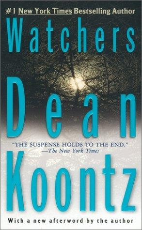 Watchers by Dean Koontz.