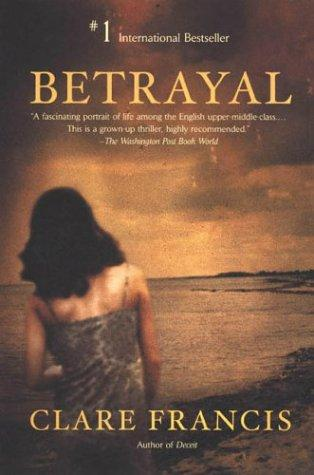 Betrayal by Clare Francis