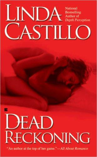 Dead Reckoning (Berkley Sensation) by Linda Castillo