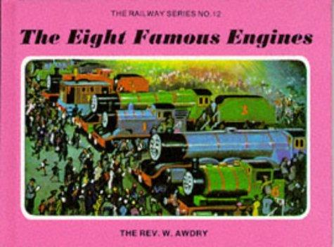 Eight Famous Engines (Railway) by Reverend W. Awdry