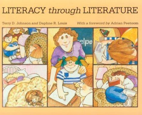 Literacy through literature by Terry D. Johnson