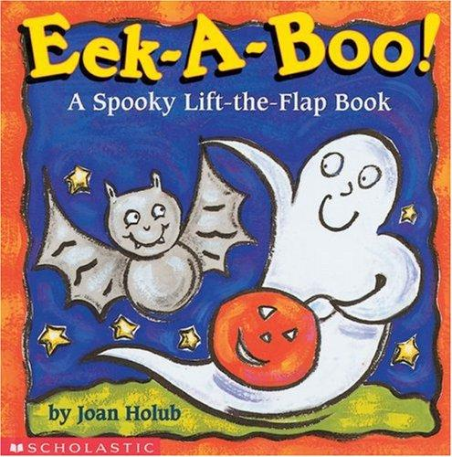 Eek-a-Boo! by Joan Holub