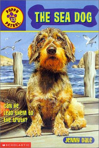 The Sea Dog (Puppy Patrol) by Jenny Dale