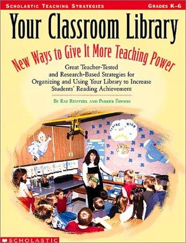 Your classroom library by D. Ray Reutzel