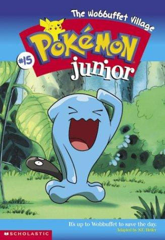 The Wobbuffet Village-Pokemon Jr. Ch Bk #15 (Pokemon, Junior Chapter Book) by Sarah Heller