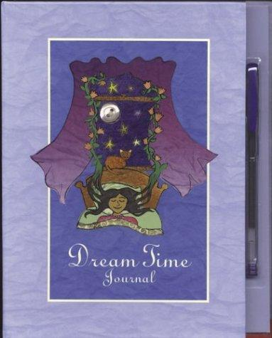 Dream Time Journal by Ingrid Roper