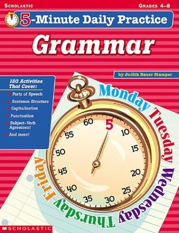 5-minute Daily Practice Grammar (5-minute Daily Practice) by Judith Bauer Stamper