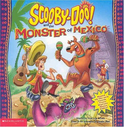 Scooby-doo & the Monster of Mexico Video Tie-in (Scooby-Doo) (Scooby-Doo) by Jesse Leon McCann