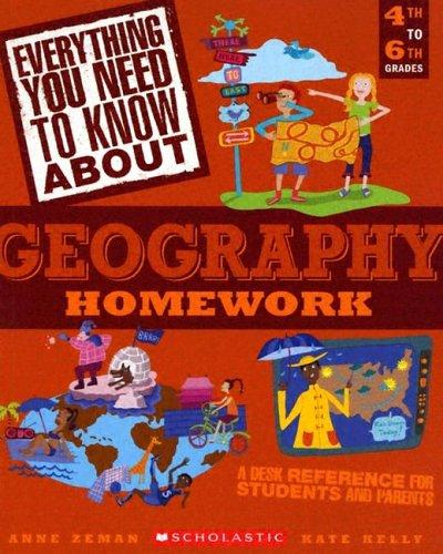 Everything you need to know about geography homework by Anne Zeman