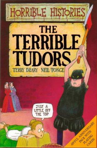 Terrible Tudors Book and Playing Cards Pack by Terry Deary