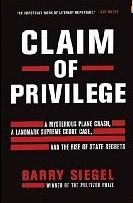 Claim of Privilege by Barry Siegel