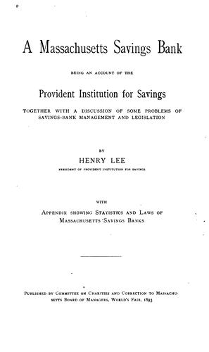 A Massachusetts savings bank by Lee, Henry