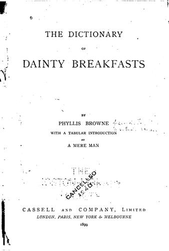 The dictionary of dainty breakfasts by Phillis Browne