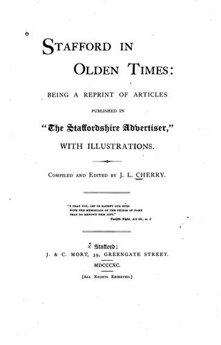 Stafford in olden times by J. L. Cherry