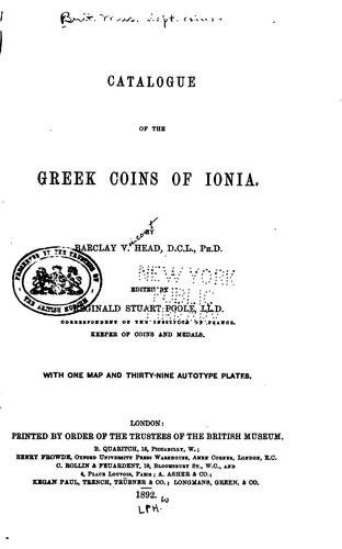Catalogue of the Greek coins of Ionia by British Museum. Department of Coins and Medals.