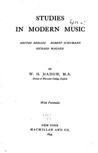 Studies in modern music by W. H. Hadow