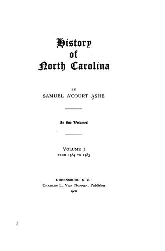 History of North Carolina by Samuel A. Ashe