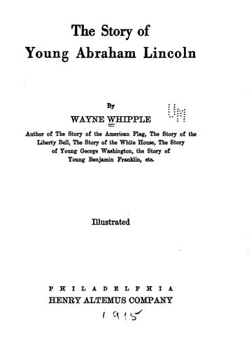 The story of young Abraham Lincoln.