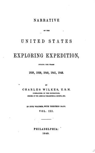 Narrative of the United States exploring expedition by Charles Wilkes