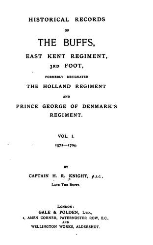Historical records of The Buffs by Charles Raleigh Bruère Knight