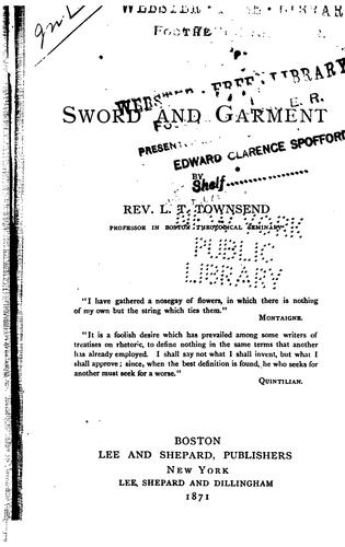 The Sword and Garment by L. T. Townsend