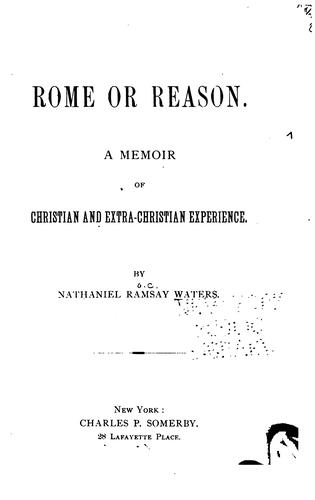 Rome or reason.