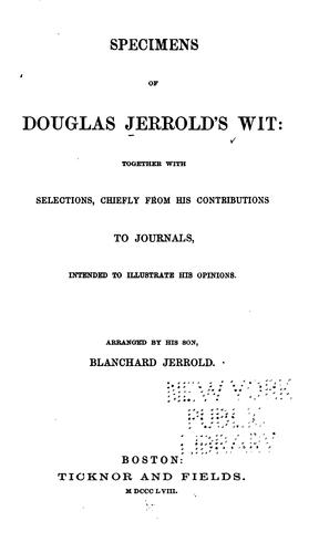 Specimens of Douglas Jerrold's wit by Douglas William Jerrold