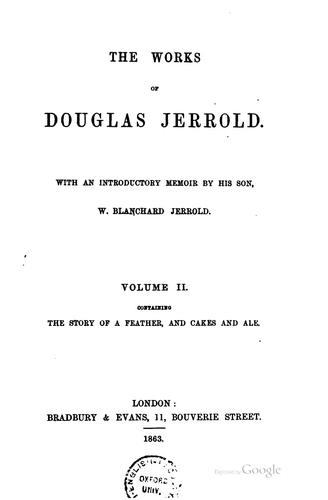 The works of Douglas Jerrold by Douglas William Jerrold