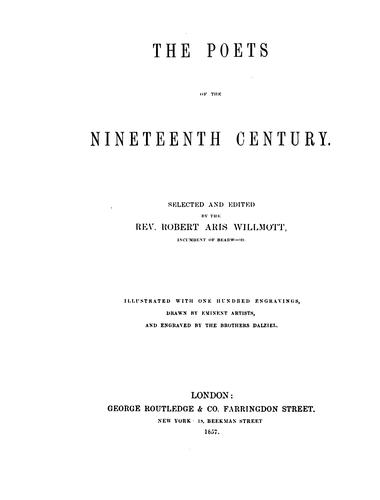 The poets of the nineteenth century. by Robert Aris Willmott