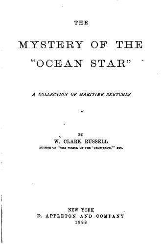 "The mystery of the ""Ocean Star"" by William Clark Russell"