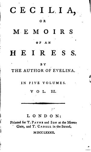 Cecilia, or, Memoirs of an heiress by Fanny Burney