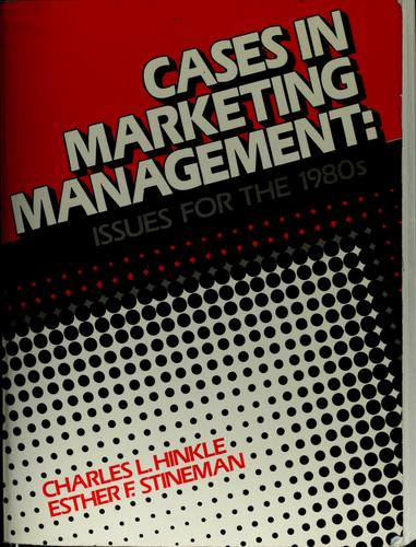 Cases in marketing management by Charles L. Hinkle