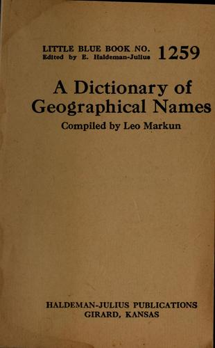 A dictionary of geographical names by Leo Markun