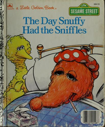 The Day Snuffy Had the Sniffles by Linda Lee Maifair