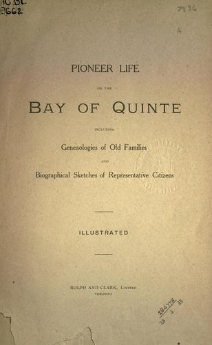 Pioneer life on the Bay of Quinte by