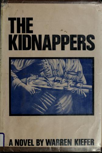 The kidnappers by Warren Kiefer