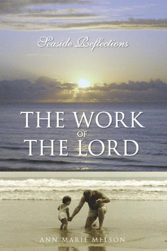 Work of the Lord by Melson, Ann Marie