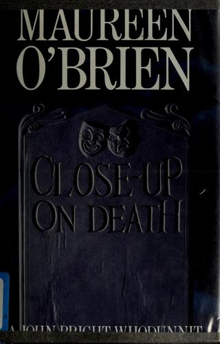 Close-up on death by O'Brien, Maureen