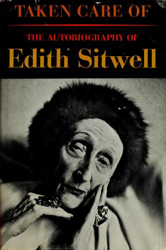 Taken care of by Sitwell, Edith Dame