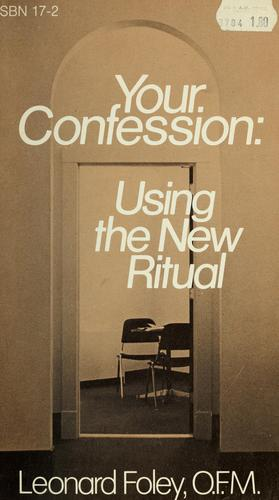 Your confession by Leonard Foley