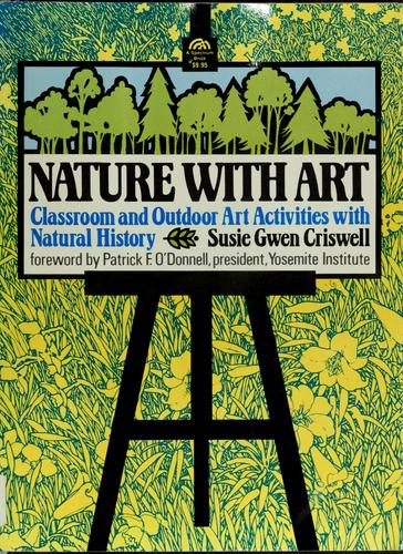 Nature with art by Susie Gwen Criswell